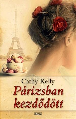 Cathy Kelly - P�rizsban kezd�d�tt