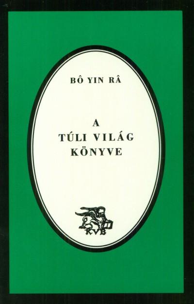 Yin Bo Ra - A túli világ könyve