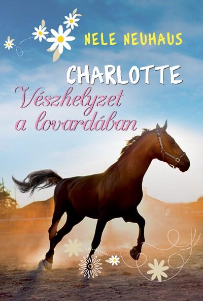 Nele Neuhaus - Charlotte 2. - Vészhelyzet a lovardában