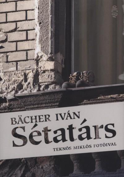 Bächer Iván - Sétatárs