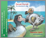 Gerald Durrell - Szacsvay László - Az elvarázsolt világ - Hangoskönyv