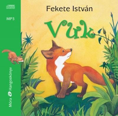 Fekete István - Vuk - Hangoskönyv MP3