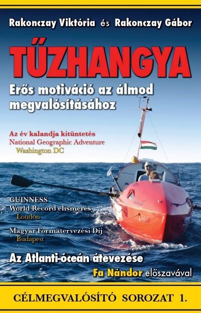 Rakonczay Viktória - Rakonczay Gábor - Tűzhangya