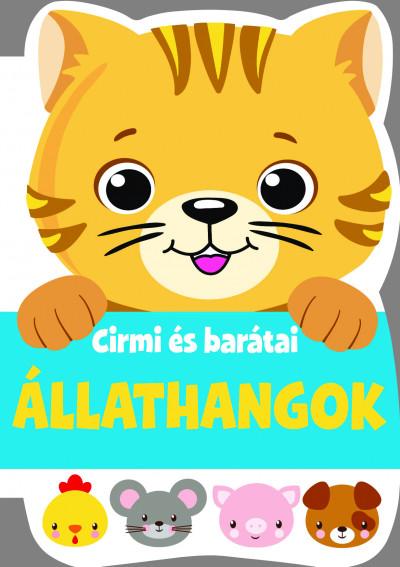 - Cirmi és barátai - Állathangok