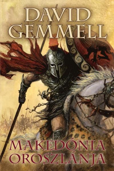 David Gemmell - Makedónia oroszlánja