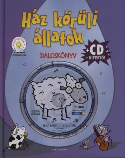 Fehérné Farkas Ibolya  (Szerk.) - Ház körüli állatok
