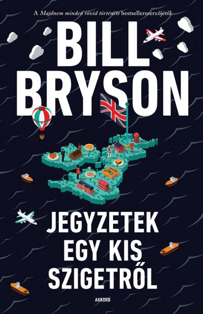 Bill Bryson - Jegyzetek egy kis szigetről