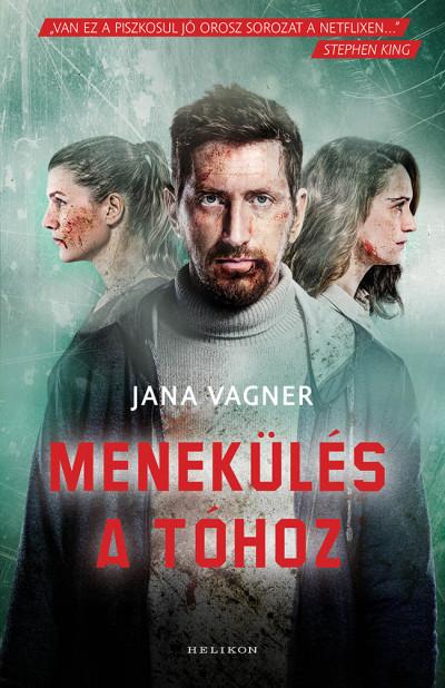 Jana Vagner - Menekülés a tóhoz