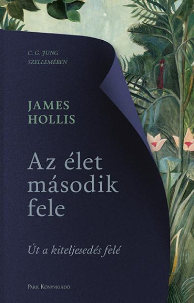 James Hollis - Az élet második fele