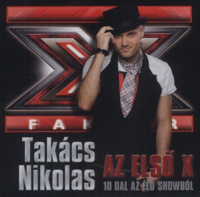Takács Nikolas - Takács Nikolas - Az első X