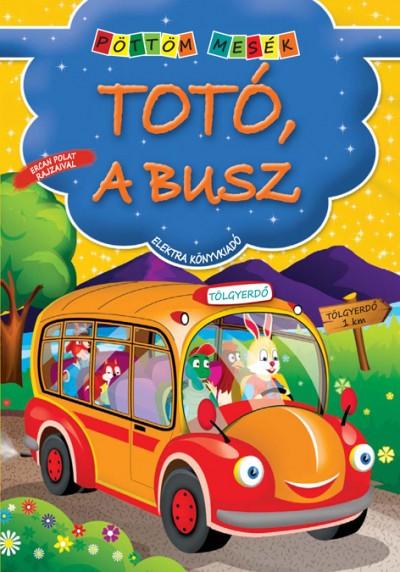 Elek Mária - Totó, a busz