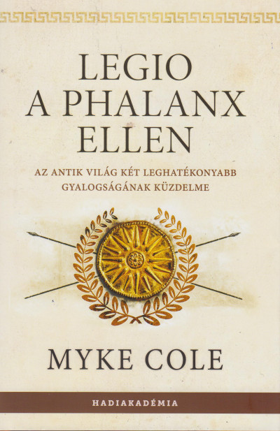 Myke Cole - Legio a phalanx ellen