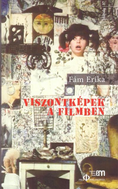 Fám Erika - Viszontképek a filmben