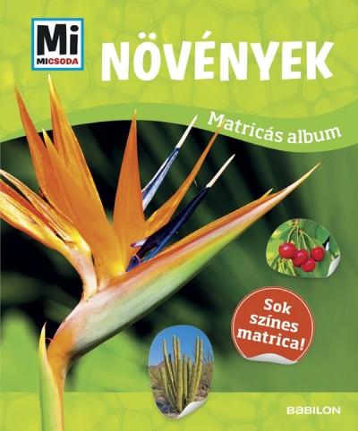 - Növények - Mi Micsoda matricás atlasz