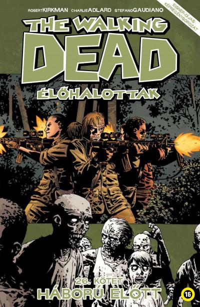 Robert Kirkman - The Walking Dead - Élőhalottak 26.