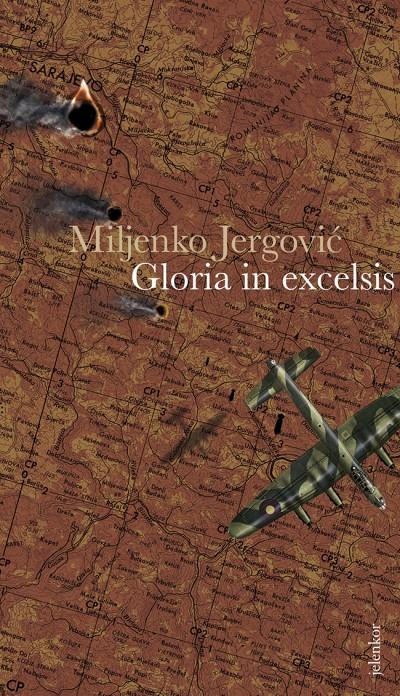Miljenko Jergovic - Gloria in excelsis