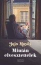 Jojo Moyes - Miut�n elvesztettelek