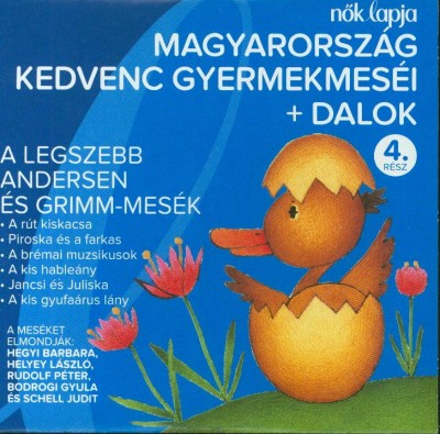 - Magyarország kedvenc gyermekmeséi + dalok - 4. rész - CD