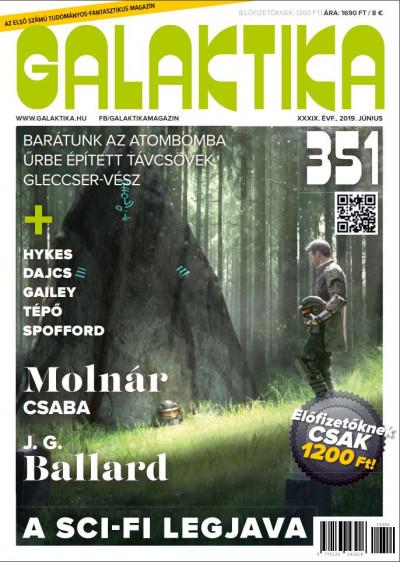 Németh Attila  (Szerk.) - Galaktika Magazin 351.szám - 2019. június