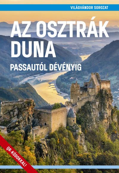 Juszt Róbert  (Szerk.) - Az osztrák Duna - Passautól Dévényig