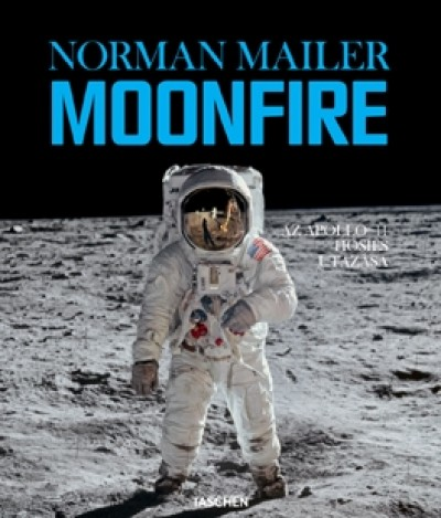 Norman Mailer - Moonfire
