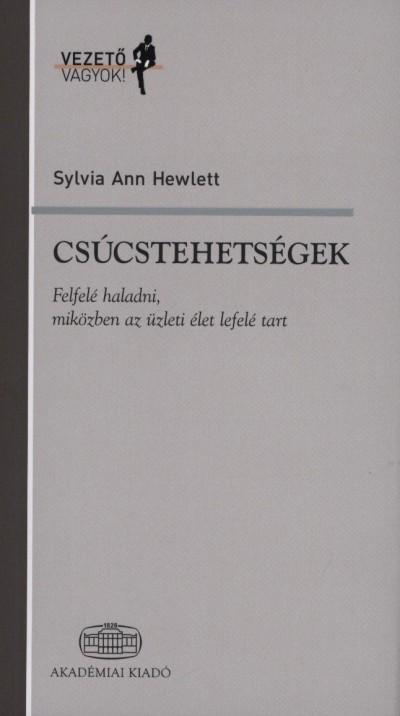 Sylvia Ann Hewlett - Csúcstehetségek