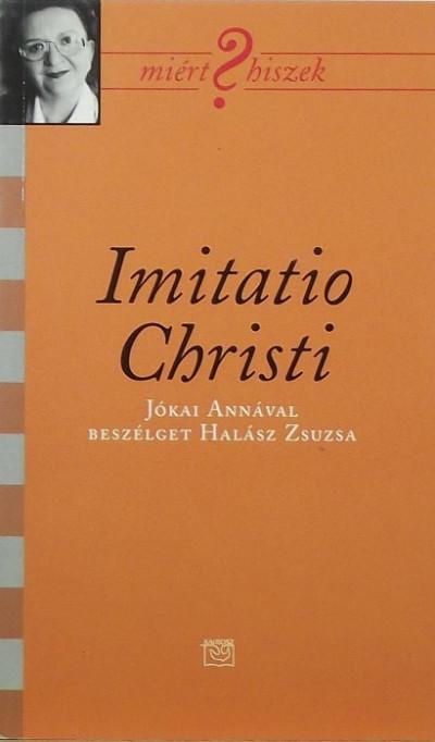 Halász Zsuzsa - Imitatio Christi
