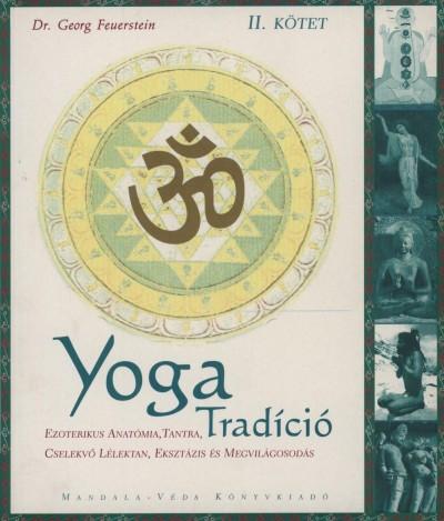 Dr. Georg Feuerstein - Yoga Tradíció II. kötet