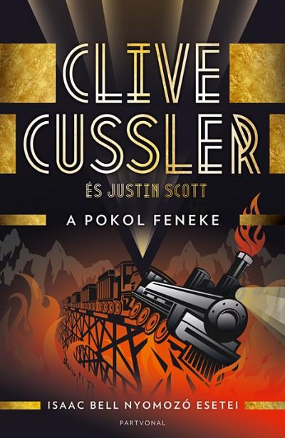 Clive Cussler - Justin Scott - A pokol feneke