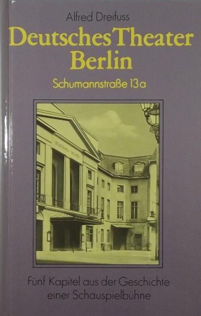Dreyfus Alfred - Deutsches Theater Berlin - Schumannstrasse 13a