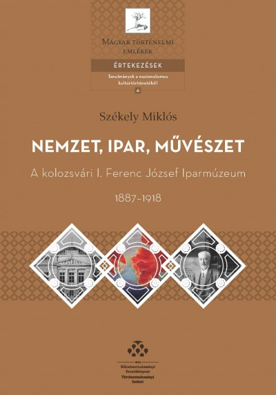 Székely Miklós - Nemzet, ipar, művészet