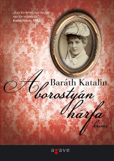 Baráth Katalin - A borostyán hárfa