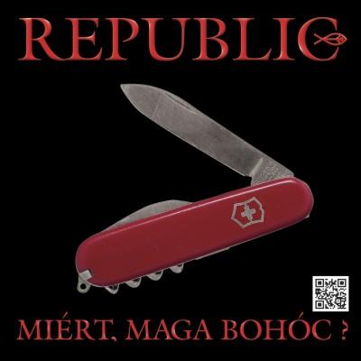 Republic - Miért, maga bohóc? - CD