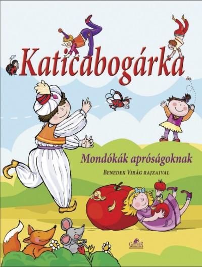 Gönczöl Andrea (Összeáll.) - Katicabogárka