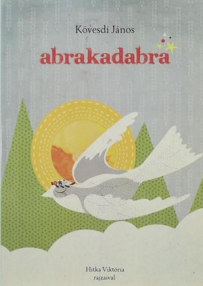 Kövesdi János - Abrakadabra