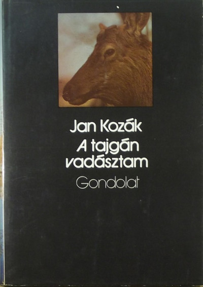 Ján Kozák - A tajgán vadásztam