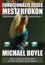 Michael Boyle - Funkcionális edzés mesterfokon