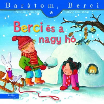 Christian Tielmann - Berci és a nagy hó