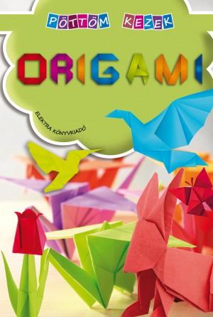 - Origami - P�tt�m kezek