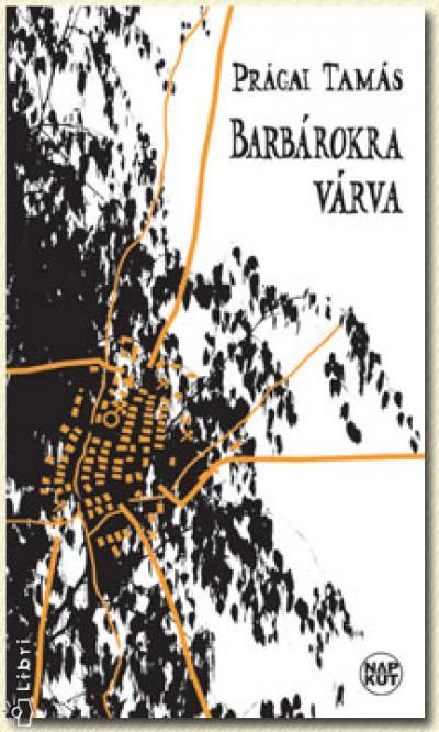 BARBÁROKRA VÁRVA