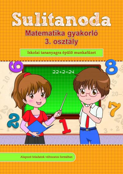 - Sulitanoda - Matematika gyakorló 3. osztály