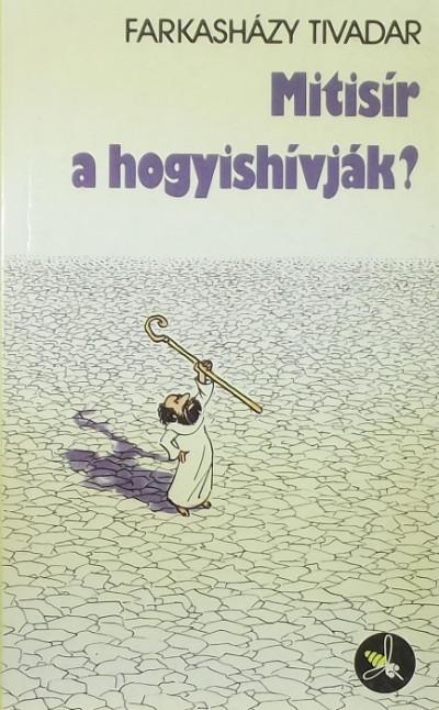 Farkasházy Tivadar - Mitisír a hogyishívják?