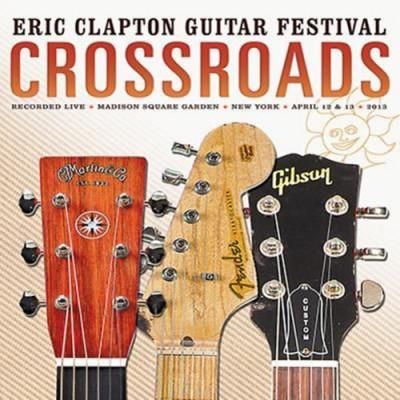 Eric Clapton - Crossroads Guitar Festival 2013 - 2 CD