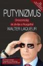 Walter Laqueur - Putyinizmus