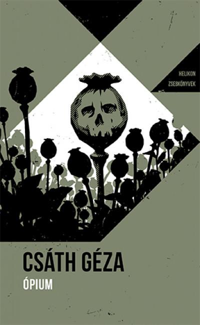 Csáth Géza - Ópium