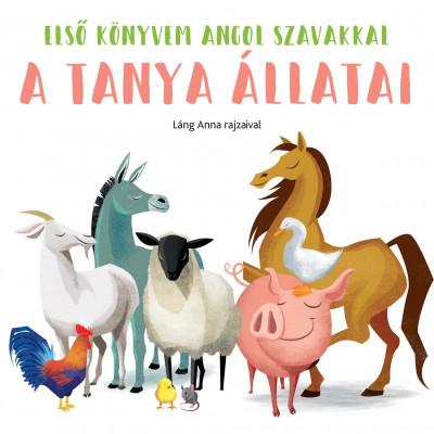 - A tanya állatai - Első könyvem angol szavakkal