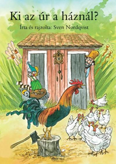 Sven Nordqvist - Ki az úr a háznál?