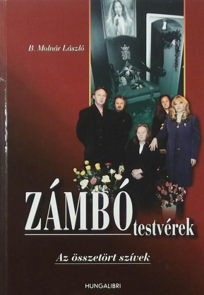 B. Molnár László - Zámbó testvérek
