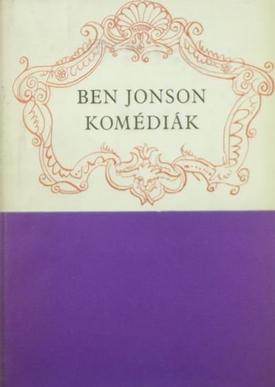 Ben Jonson - Komédiák