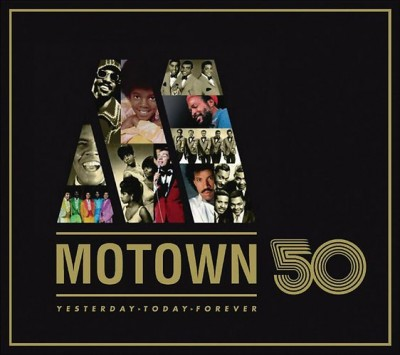 - Motown 50 - Yesterday, Today, Forever